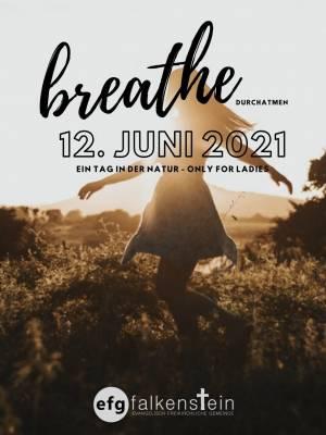 Breathe - Durchatmen